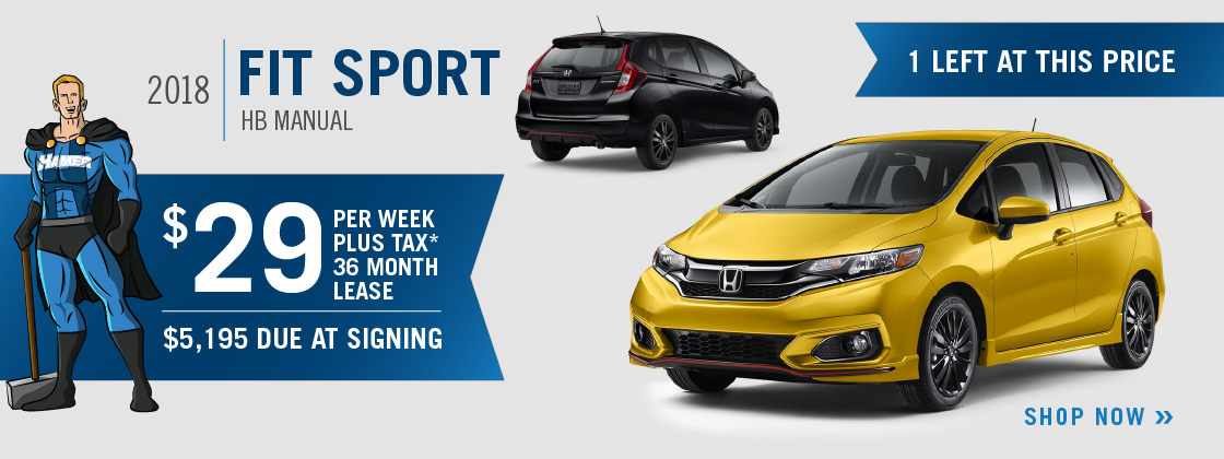 ... Through 10/31/2018 For A New, Unused New 2018 Fit HB Sport Manual On  Approved Credit To Highly Qualified Customers By Honda. Monthly Lease  Payment Based ...